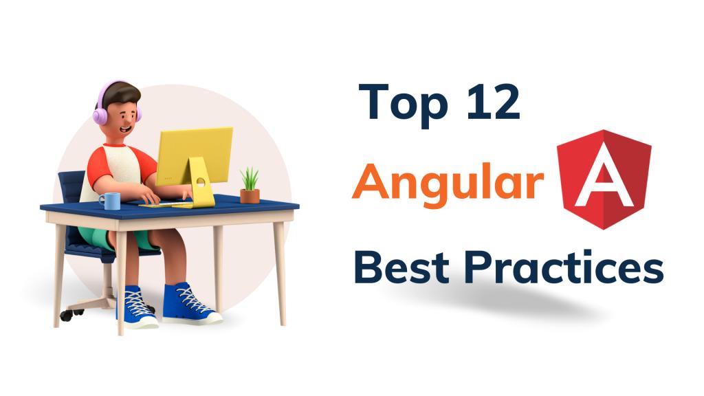 Angular Development Best Practices