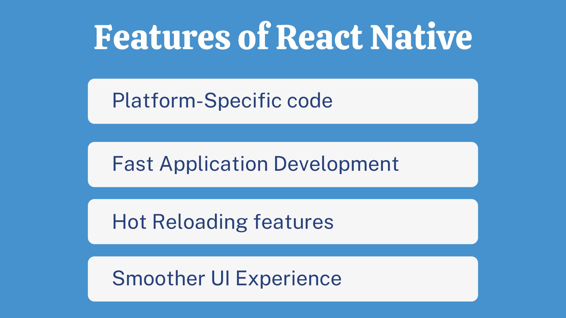 Advantages if using ReactNative