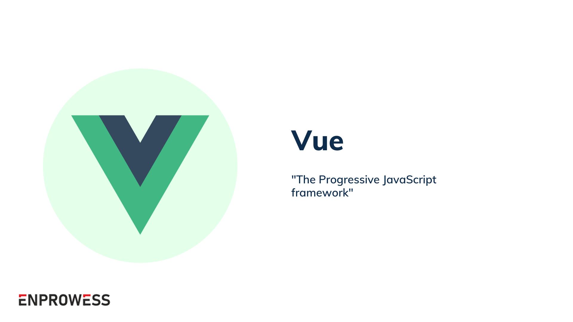 Top Frontend Frameworks - Vue