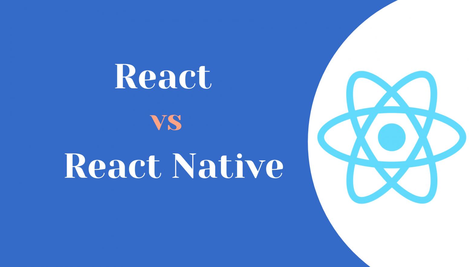 React vs React Native